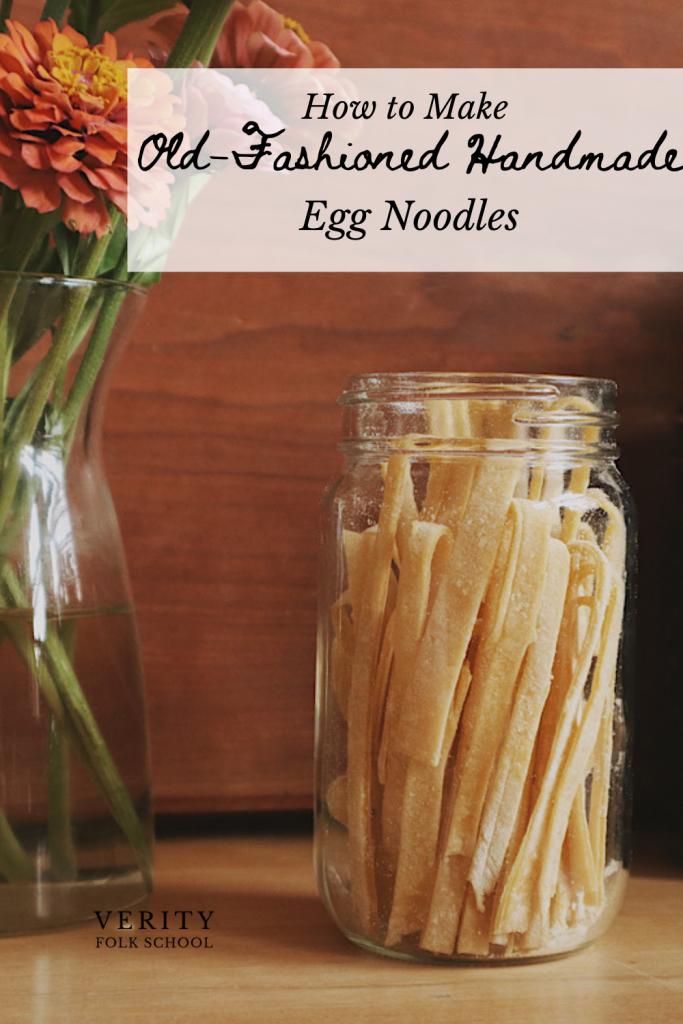 Verity Folk School old fashioned handmade egg noodles Pinterest image