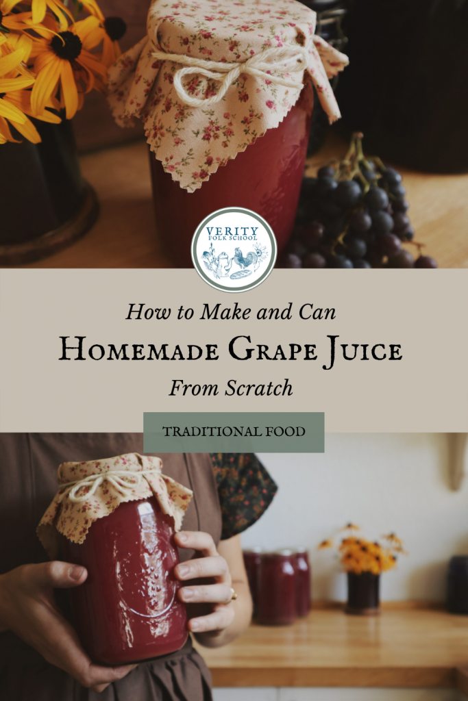Verity Folk School How to Make and Can Homemade Grape Juice From Scratch Pinterest Graphic