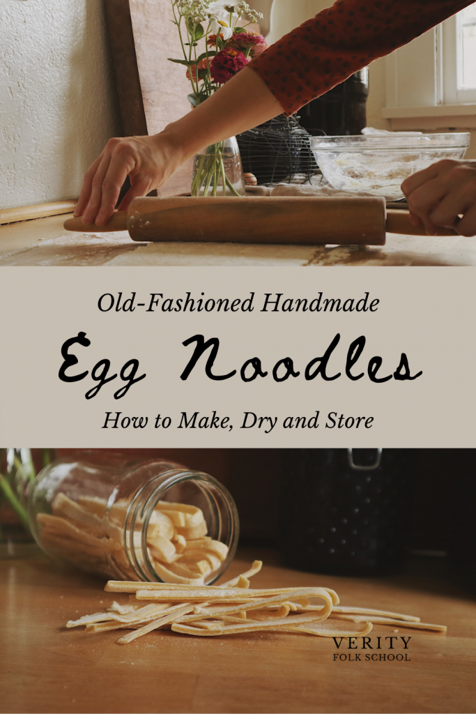 Verity Folk School old fashioned handmade egg noodles pin